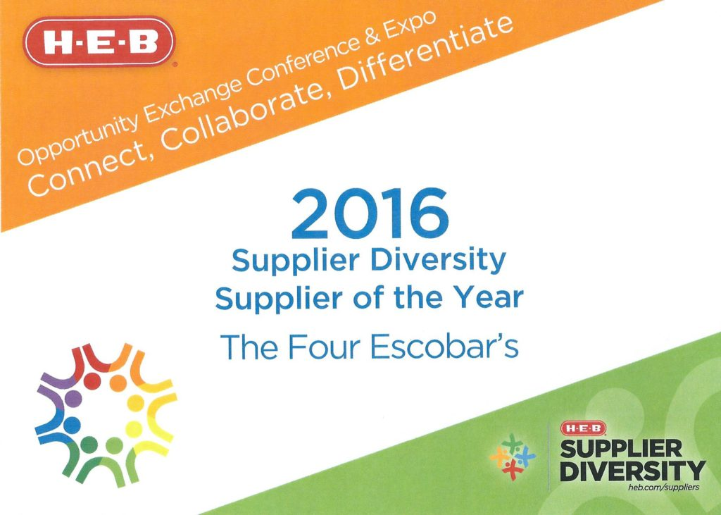 "Escobar-sauce-Four Escobars named ""2016 HEB Supplier Diversity Supplier of the Year""!"